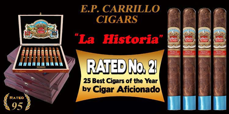 E.P. Carrillo ... La Historia..#2 Cigar Of The Year
